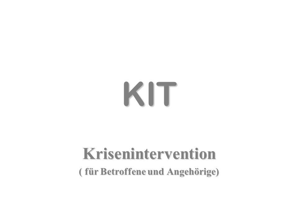 KIT Krisenintervention ( für Betroffene und Angehörige)