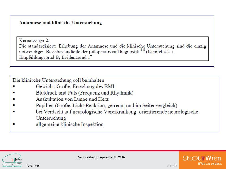 Seite 1420.09.2015 Präoperative Diagnostik, 09 2015