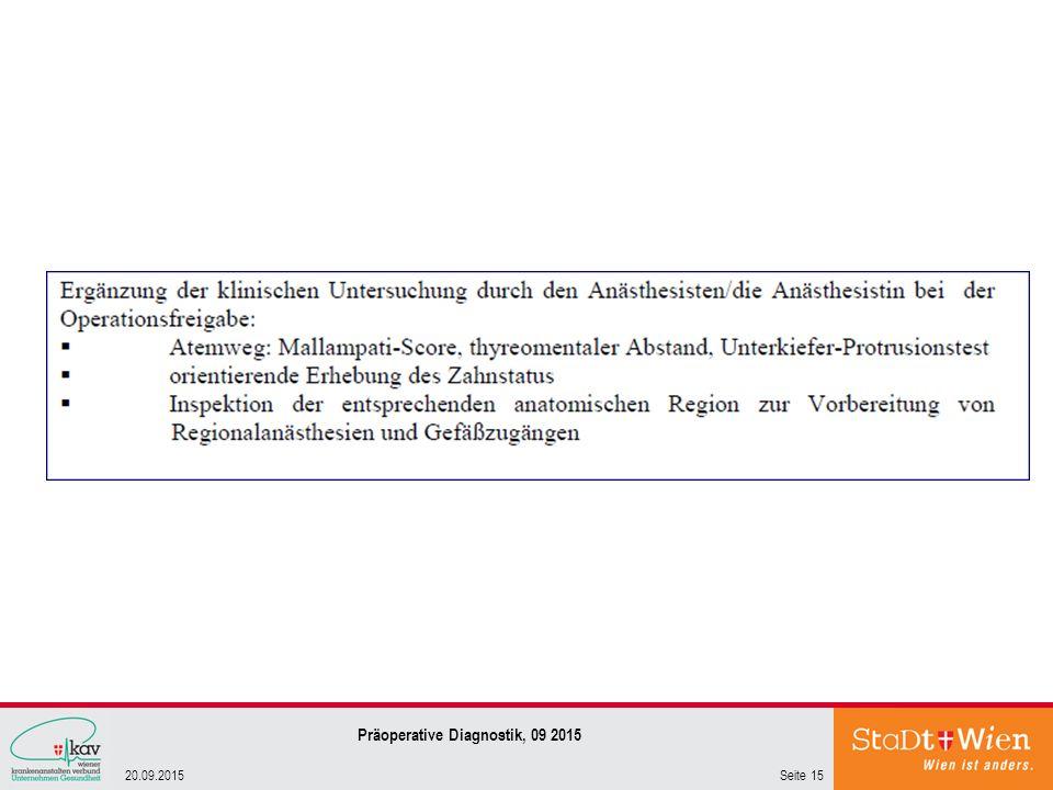 Seite 1520.09.2015 Präoperative Diagnostik, 09 2015