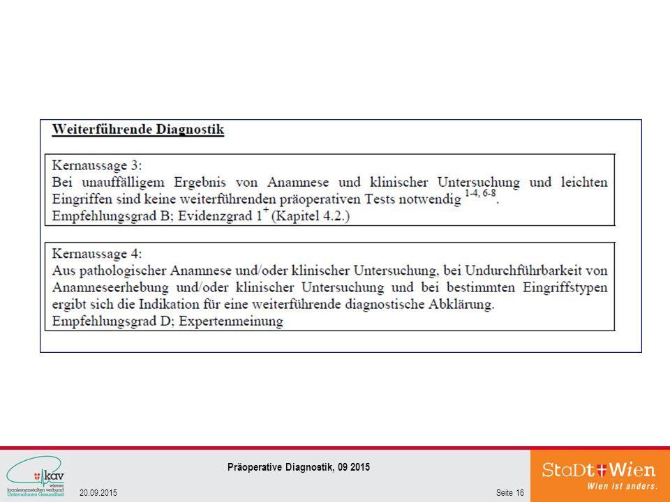 Seite 1620.09.2015 Präoperative Diagnostik, 09 2015