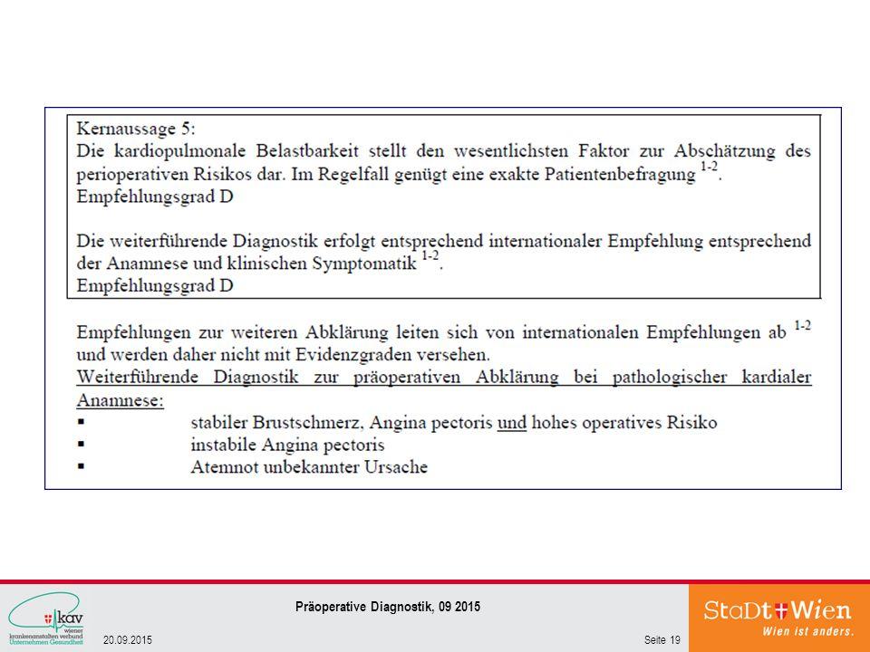Seite 1920.09.2015 Präoperative Diagnostik, 09 2015