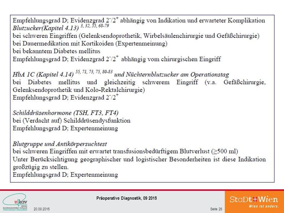 Seite 2620.09.2015 Präoperative Diagnostik, 09 2015