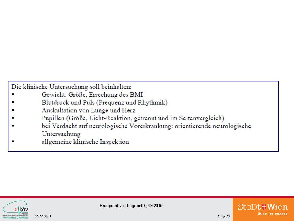 Seite 3220.09.2015 Präoperative Diagnostik, 09 2015