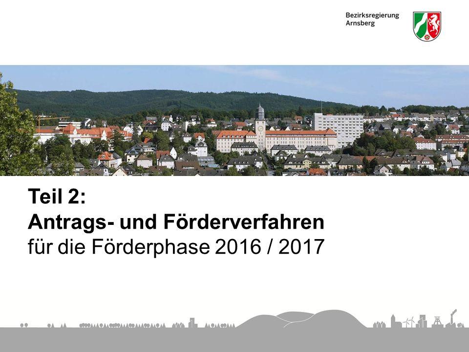 Teil 2: Antrags- und Förderverfahren für die Förderphase 2016 / 2017
