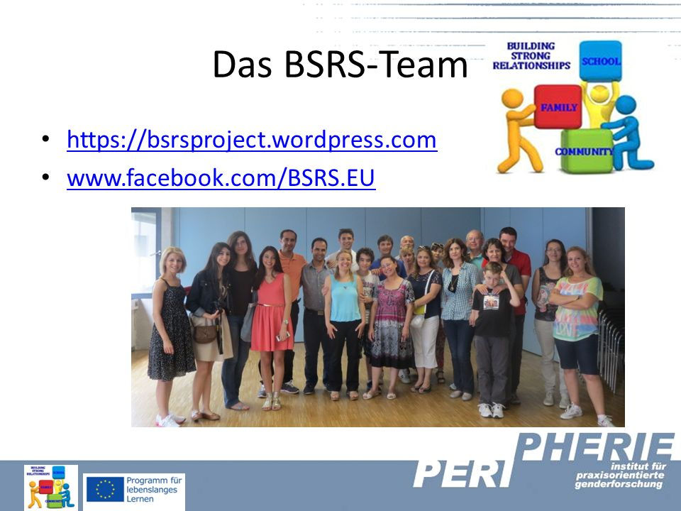 Das BSRS-Team https://bsrsproject.wordpress.com www.facebook.com/BSRS.EU