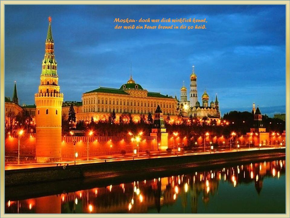 Moskau - fremd und geheimnisvoll; Türme aus rotem Gold, kalt wie das Eis.