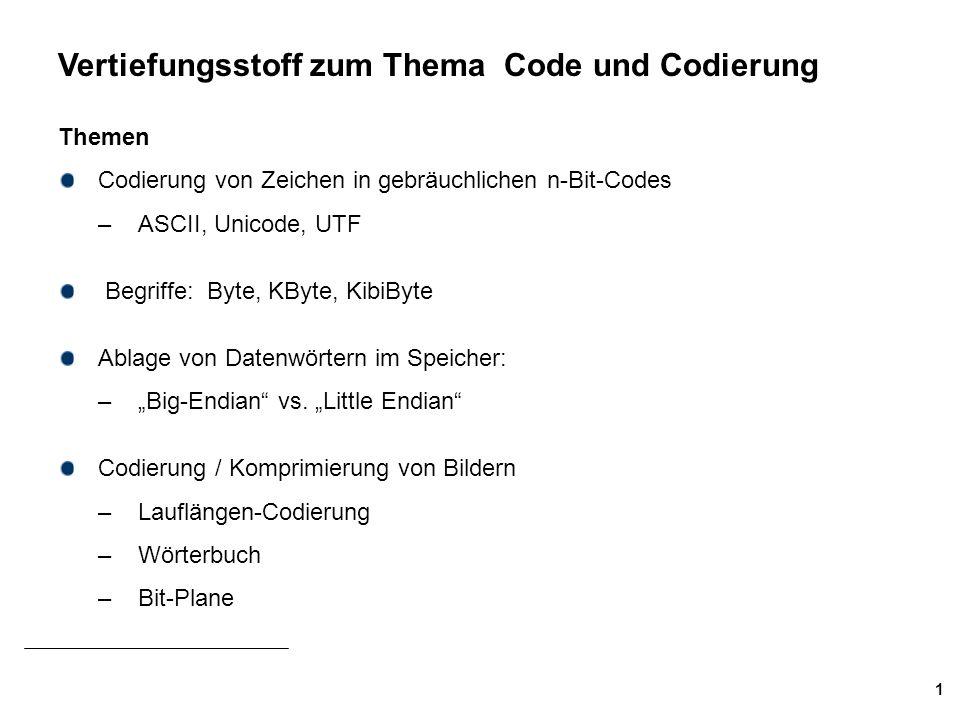 2 Darstellung von Zeichen und Ziffern Kriterien für geeignete Codierungen: Technische Realisierung einfach und billig (z.B.
