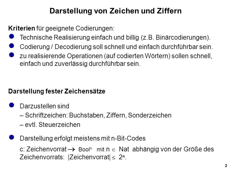 13 UTF-8 (2) UTF-8 ist eine sog.Mehr-Byte-Codierung.