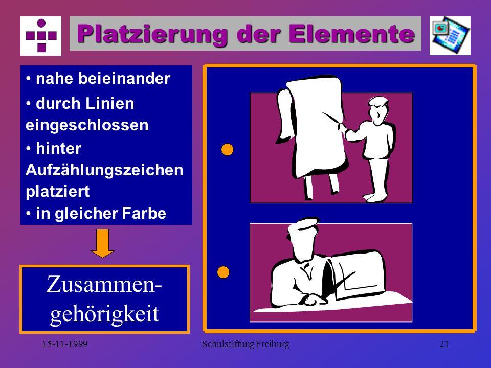15-11-1999Schulstiftung Freiburg20 Gestaltungselement Form Rechteck  sachlich  gliedernd  vertrauenerweckend Kreis  emotional  schützend Dreieck  warnend  aggressiv