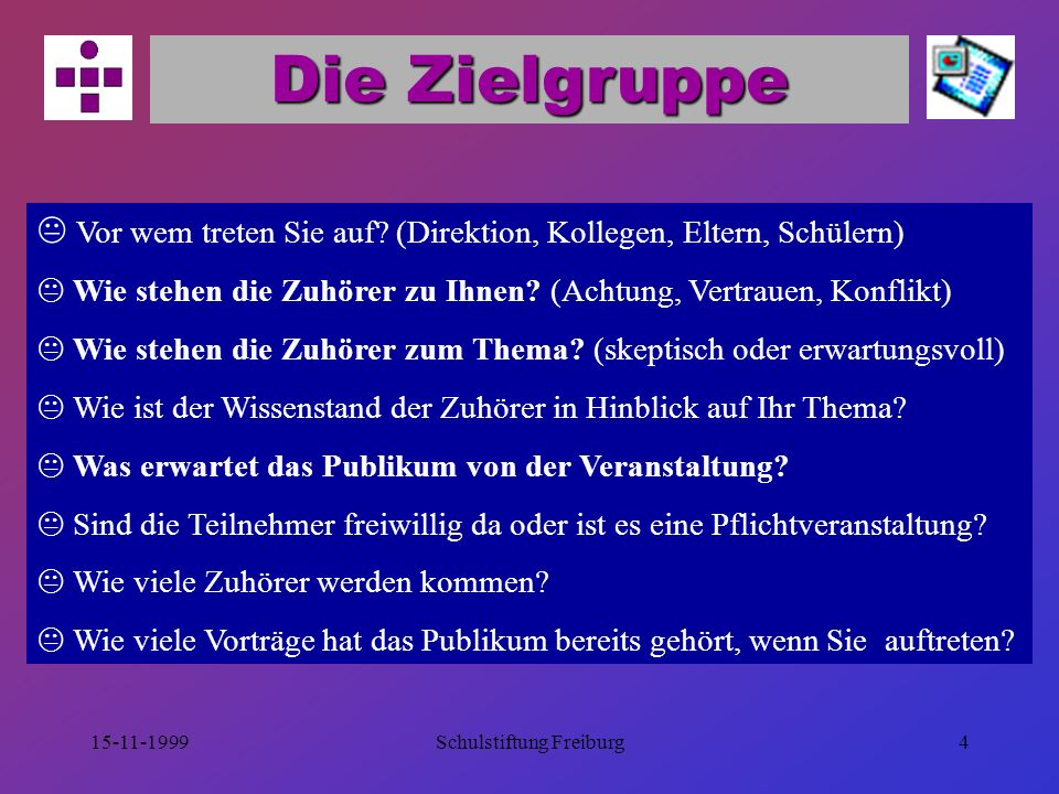 15-11-1999Schulstiftung Freiburg14 Foliengestaltung gute Lesbarkeit Ästhetik klare Struktur Kreativität Orientierung an Zielgruppe