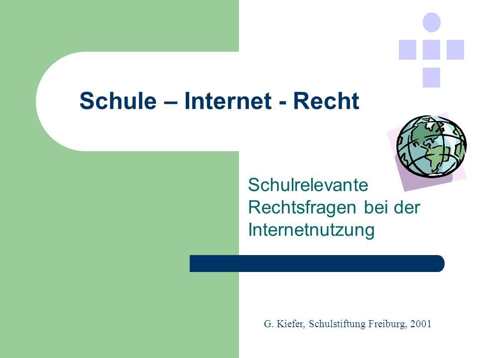 Schule – Internet - Recht G.