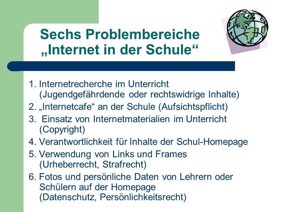 """Sechs Problembereiche """"Internet in der Schule 1."""