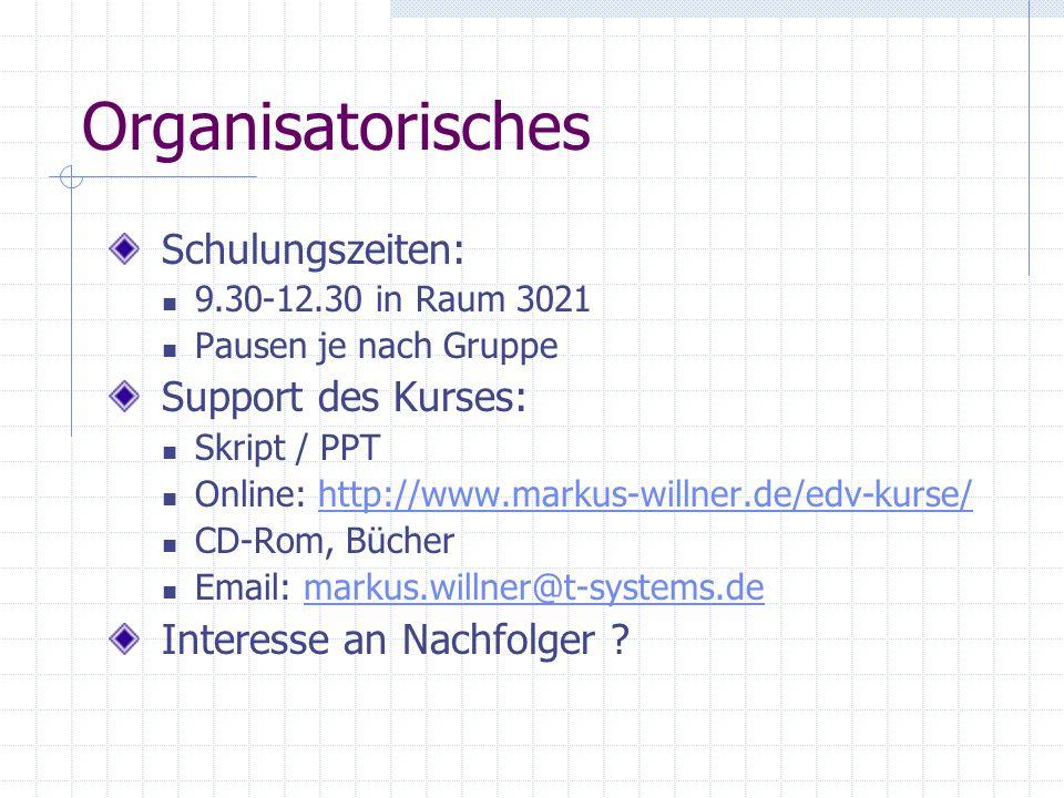 Excel Kurs bei T-Systems Nova 2001 Vielen Dank für Ihre Aufmerksamkeit Markus.willner@t-systems.de
