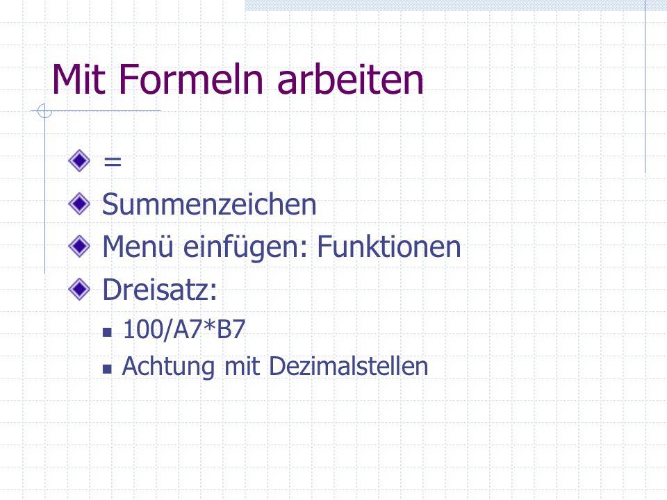 Darstellung anpassen individuelle Darstellung anpassen Menüpunkt: Ansicht Empfehlung: Standard Zoom-Funktion Anpassen-Funktion Tabellen-Darstellung Rahmen Word Art