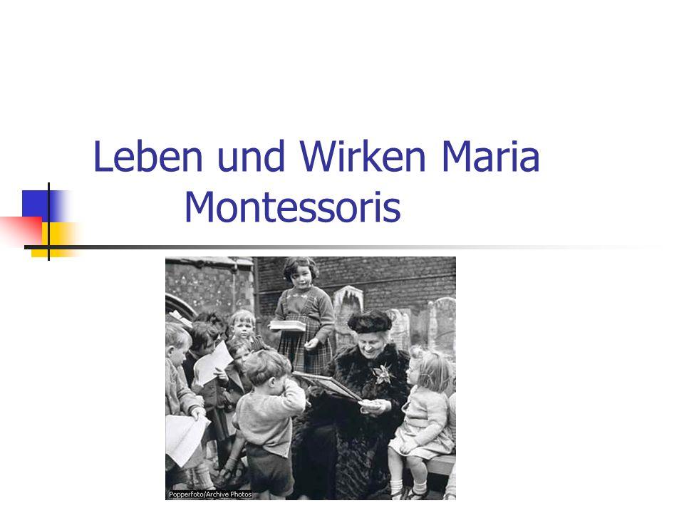 Leben und Wirken Maria Montessoris
