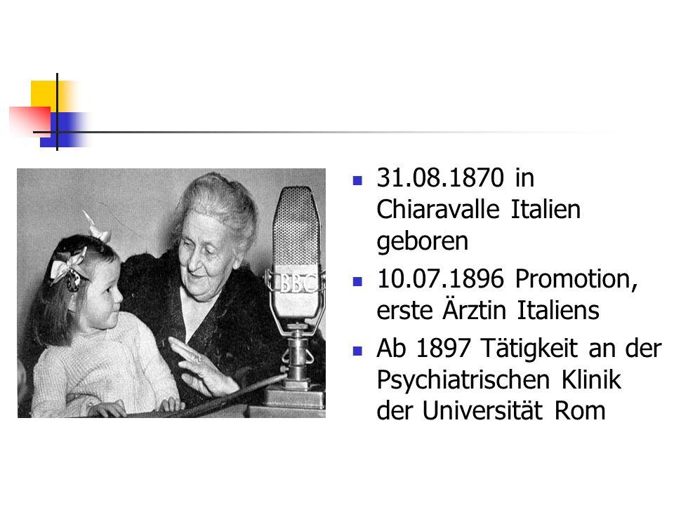 31.08.1870 in Chiaravalle Italien geboren 10.07.1896 Promotion, erste Ärztin Italiens Ab 1897 Tätigkeit an der Psychiatrischen Klinik der Universität Rom