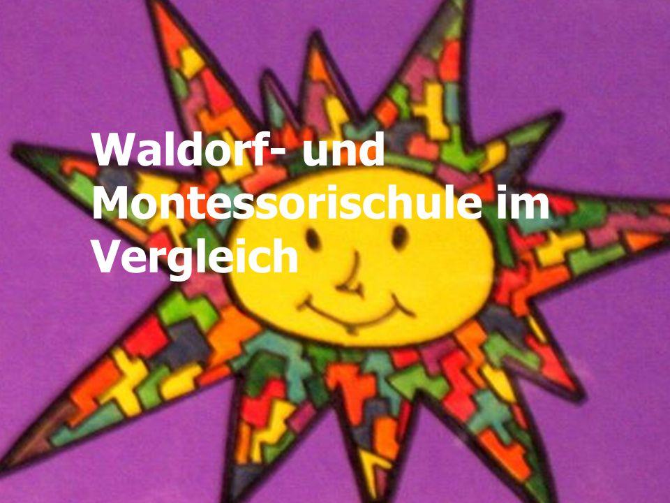 Waldorf- und Montessorischule im Vergleich