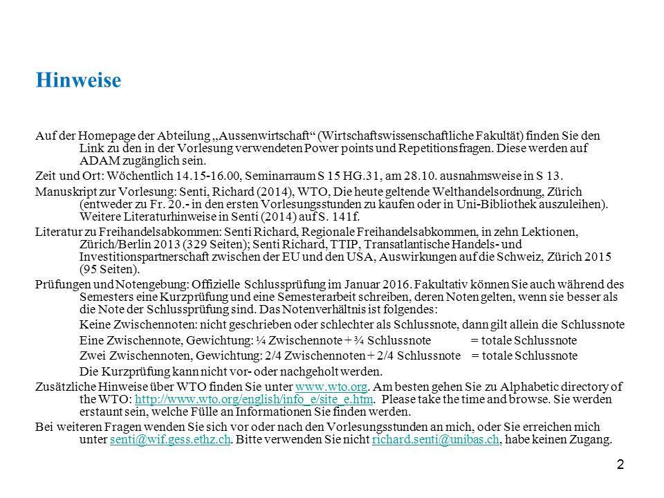 """2 Hinweise Auf der Homepage der Abteilung """"Aussenwirtschaft"""" (Wirtschaftswissenschaftliche Fakultät) finden Sie den Link zu den in der Vorlesung verwe"""