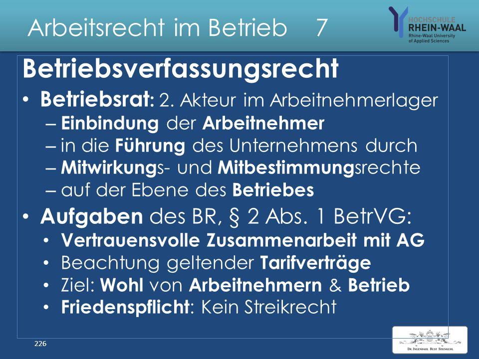 Arbeitsrecht im Betrieb 7 Betriebs- verfassungsrecht 225