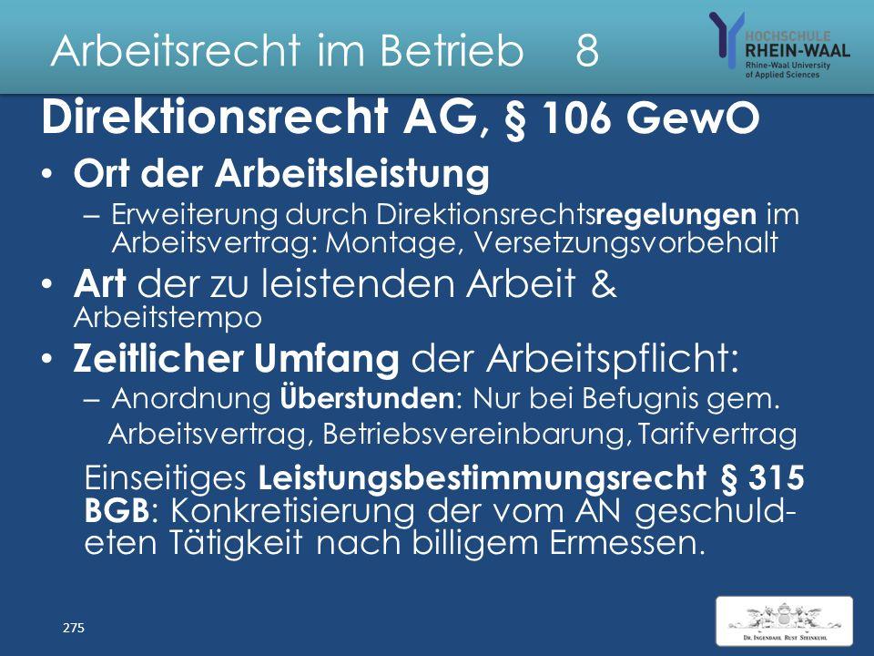 Arbeitsrecht im Betrieb 8 Direktionsrecht & Arbeitsrechtliche Gesetze 274