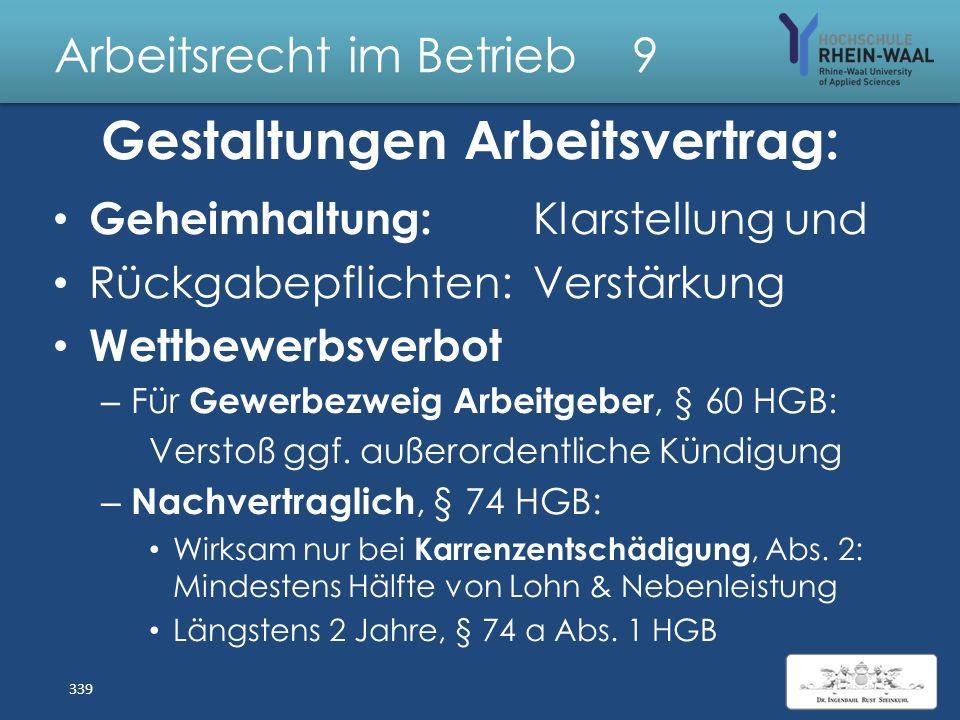 Arbeitsrecht im Betrieb 9 Arbeitsvertrag: Beendigung Befristung TzBefG: Auch bei Sonderkündigungsschutz – § 14: Mit Sachgrund, Abs. 1, ohne, Abs. 2 +
