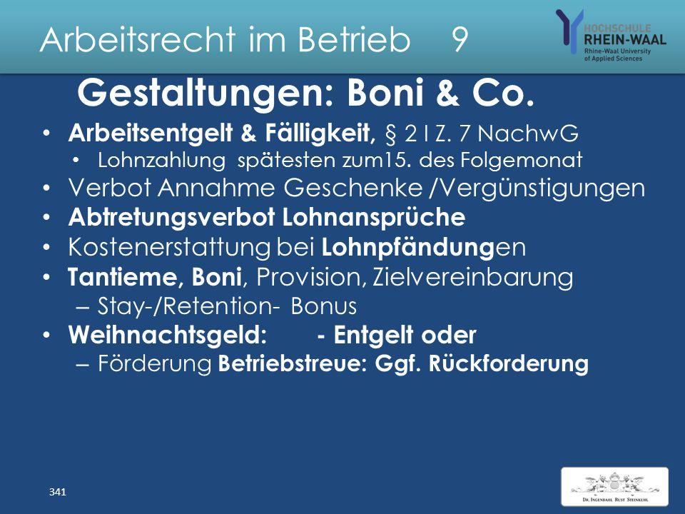 """Arbeitsrecht im Betrieb 9 Gestaltungen Arbeitsvertrag: Schriftformklausel, § 127 BGB, § 3 NachwG: – Vertragsänderungen bedürfen der Schriftform – """"dop"""