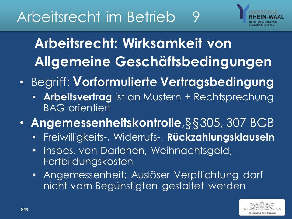 Arbeitsrecht im Betrieb 9 Gestaltungen Arbeitsvertrag: Änderungs-, Widerrufs- + Freiwilligkeits vorbehalte Nur bei Jahreszahlungen, nicht monatlicher