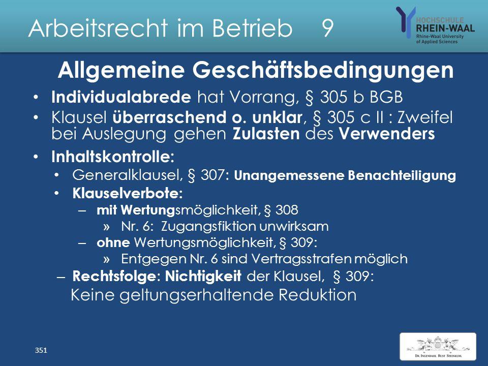 """Arbeitsrecht im Betrieb 9 Allgemeine Geschäftsbedingungen Begriff """"AGB"""", § 305 I 1 BGB Arbeitgeber als """" Verwender """" Arbeitnehmer als """"Verbraucher"""" Vo"""