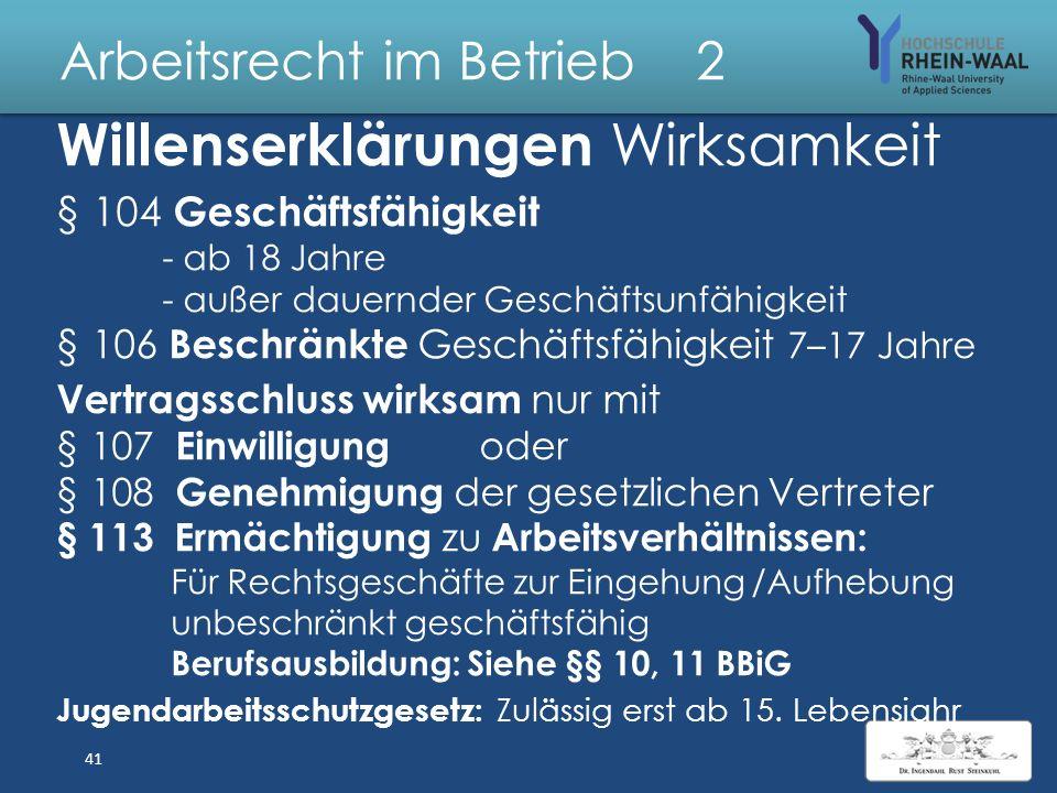 Arbeitsrecht im Betrieb 2 Vertragsschluss durch zwei übereinstimmende Willenserklärungen : § 145 Angebot muss unter Anwesenden sofort angenommen werde