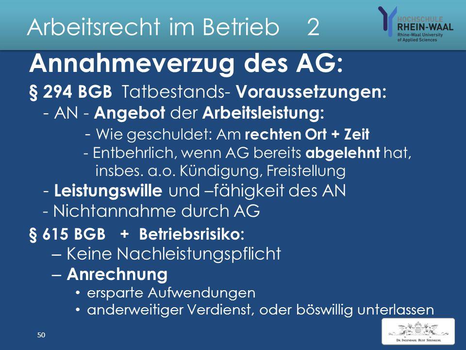 Arbeitsrecht im Betrieb 2 Leistungsstörungen: Verzug Leistungs verzug : z.B. AG mit Lohnzahlung § 286Abs. 1 Fällige Forderung und Mahnung oder Abs. 2
