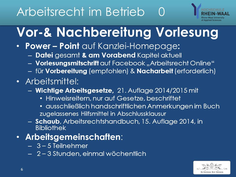 Arbeitsrecht im Betrieb 6 Mindestlöhne durch MindestlohnG: – Allgemeine Regelung 8,50 €/Std.