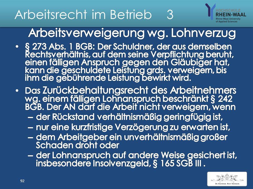 Arbeitsrecht im Betrieb 3 Beendigung Arbeitsvertrag Nur schriftlich, § 623 BGB: Kündigung (ordentlich /außerordentliche) Einvernehmlich durch Aufhebun