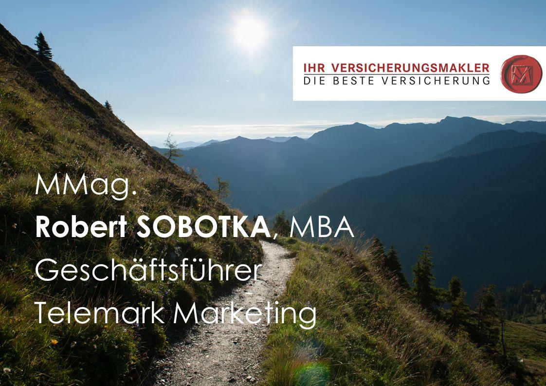 MMag. Robert SOBOTKA, MBA Geschäftsführer Telemark Marketing