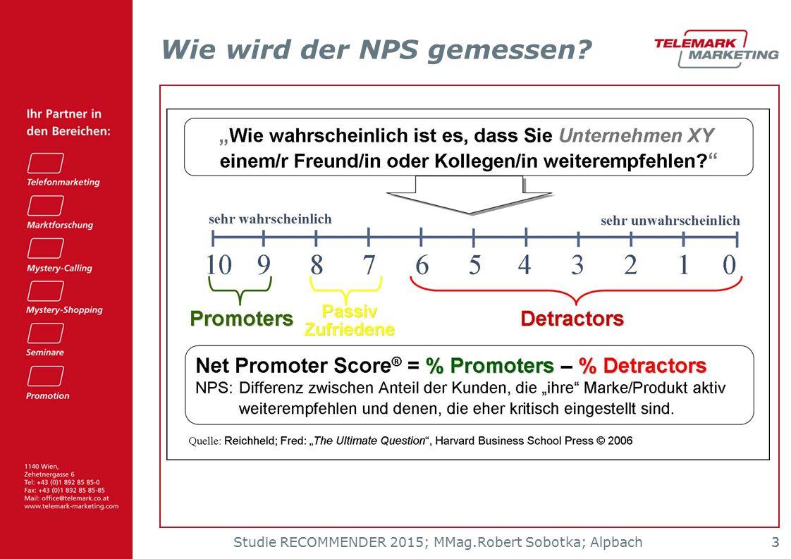 Studie RECOMMENDER 2015; MMag.Robert Sobotka; Alpbach 33 Wie wird der NPS gemessen?