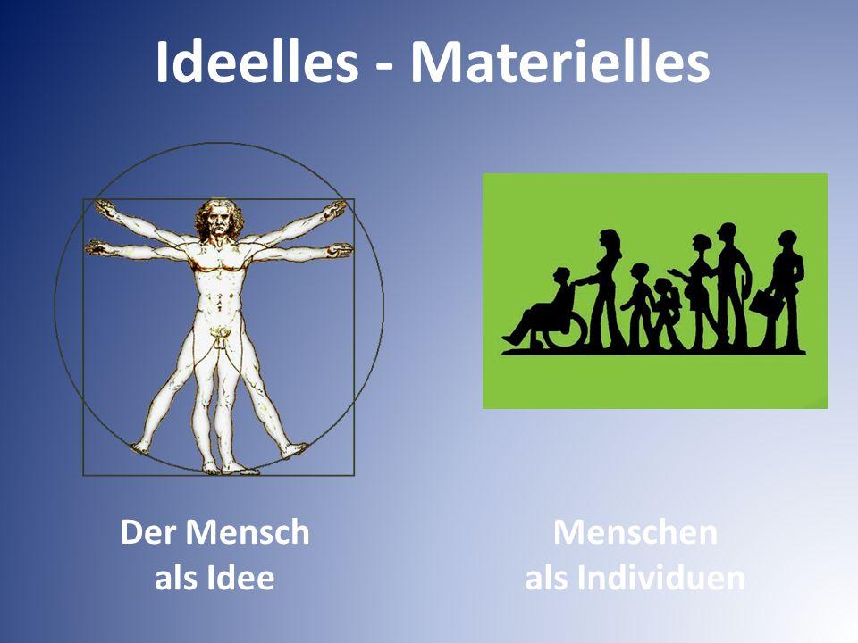 Der Mensch als Idee Menschen als Individuen