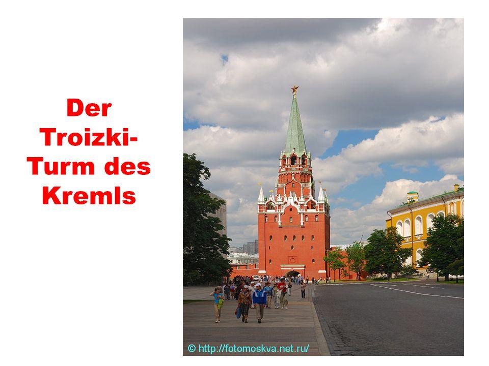 Der Troizki- Turm des Kremls