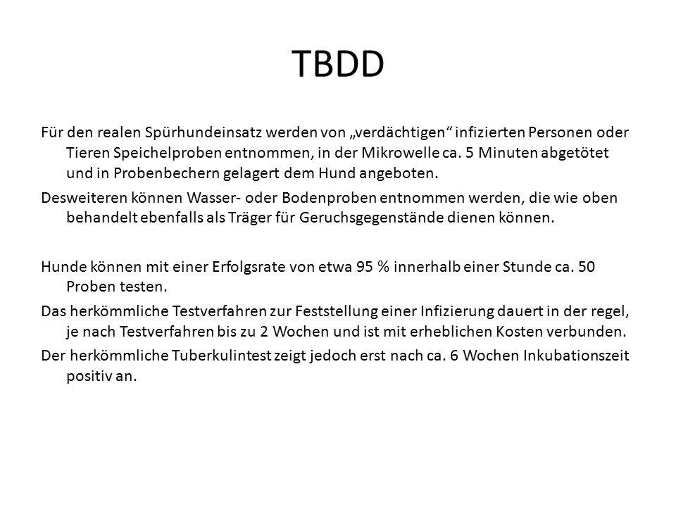 """TBDD Für den realen Spürhundeinsatz werden von """"verdächtigen"""" infizierten Personen oder Tieren Speichelproben entnommen, in der Mikrowelle ca. 5 Minut"""