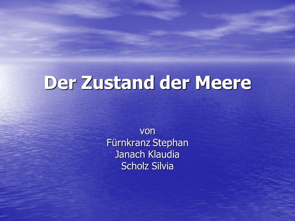 Der Zustand der Meere von Fürnkranz Stephan Janach Klaudia Scholz Silvia