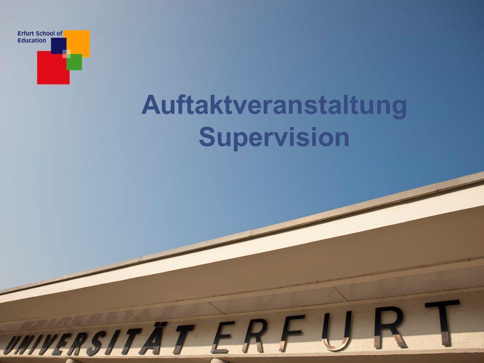 Auftaktveranstaltung KSP 12 Was ist Supervision am Lernort Uni.
