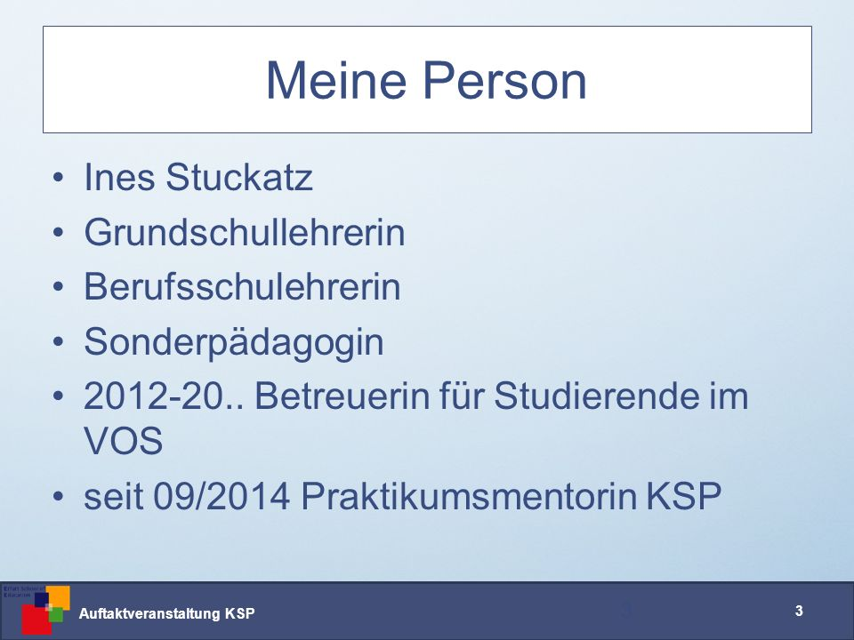 Auftaktveranstaltung KSP 24 Portfolio setzt sich aus mehreren Teilen zusammen 24 öffentlicher Teil reflexive Schreibaufgaben KSP-Nachweise