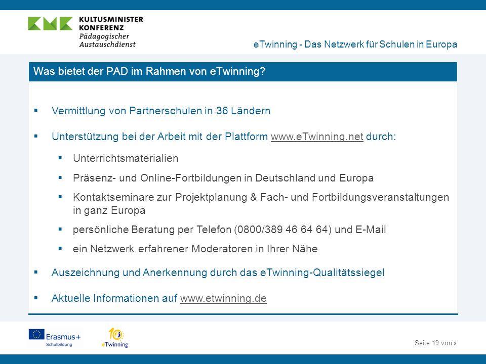 Seite 19 von x Was bietet der PAD im Rahmen von eTwinning.