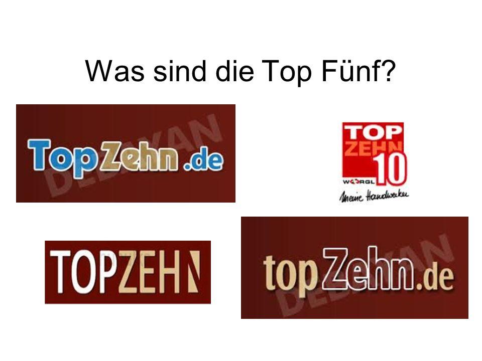 Was sind die Top Fünf?