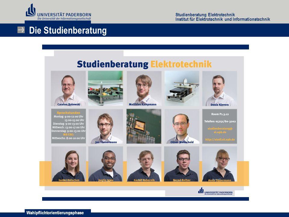 Wahlpflichtorientierungsphase Studienberatung Elektrotechnik Institut für Elektrotechnik und Informationstechnik 1.