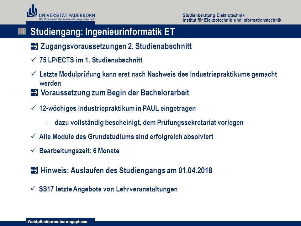 Wahlpflichtorientierungsphase Studienberatung Elektrotechnik Institut für Elektrotechnik und Informationstechnik 75 LP/ECTS im 1.