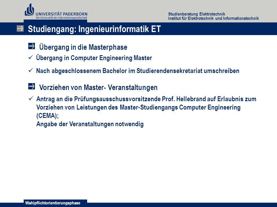 Wahlpflichtorientierungsphase Studienberatung Elektrotechnik Institut für Elektrotechnik und Informationstechnik Antrag an die Prüfungsausschussvorsit
