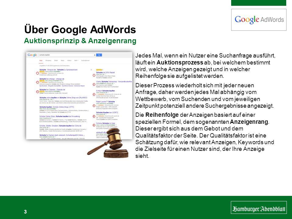 3 Über Google AdWords Auktionsprinzip & Anzeigenrang Jedes Mal, wenn ein Nutzer eine Suchanfrage ausführt, läuft ein Auktionsprozess ab, bei welchem b