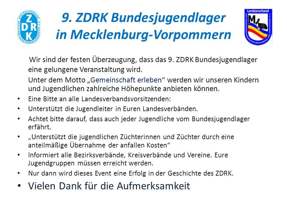 9. ZDRK Bundesjugendlager in Mecklenburg-Vorpommern Wir sind der festen Überzeugung, dass das 9.