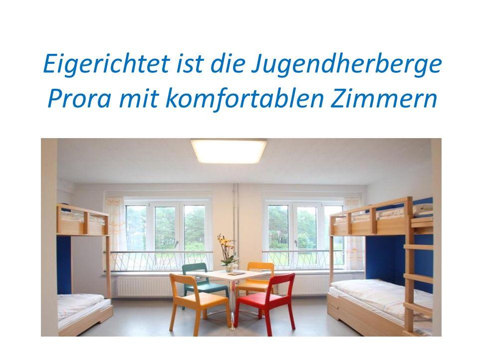 Eigerichtet ist die Jugendherberge Prora mit komfortablen Zimmern