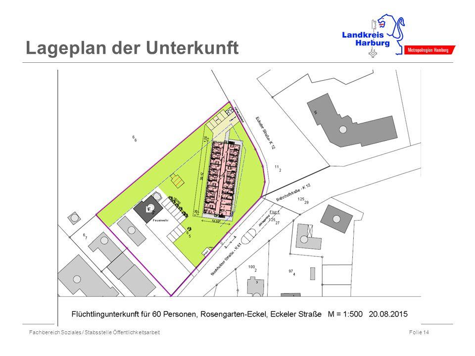 Fachbereich Soziales / Stabsstelle Öffentlichkeitsarbeit Folie 14 Lageplan der Unterkunft