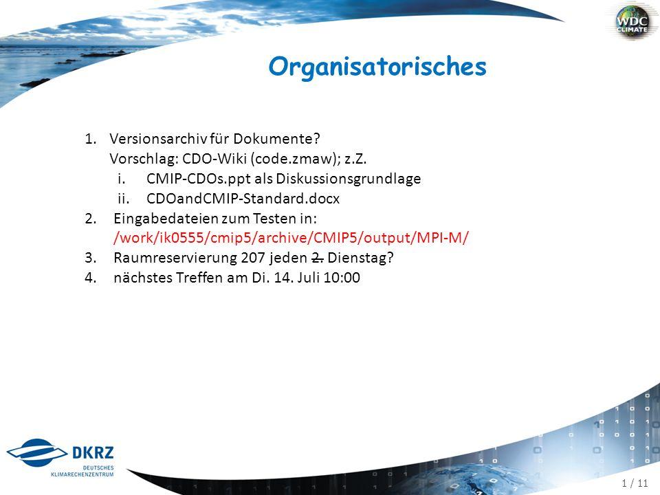 1 / 11 Organisatorisches 1.Versionsarchiv für Dokumente.